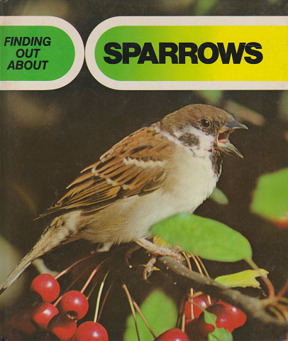FINDING OUT ABOUT SPARROWS