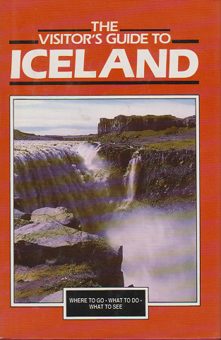 THE VISITOR'S GUIDE TO ICELAND
