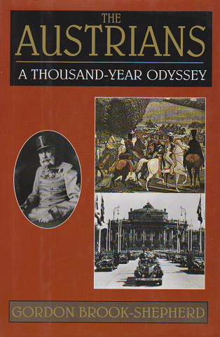 THE AUSTRIANS  A THOUSAND-YEAR ODYSSEY