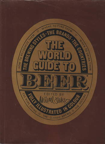 THE WORLD GUIDE TO BEER