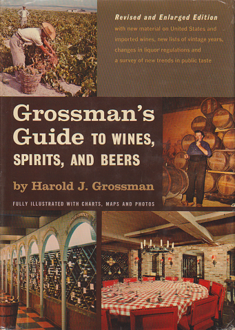 Grossman's guide to wines, spirits, and beers