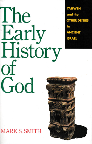 The early history of God : Yahweh and the other deities in ancient Israel
