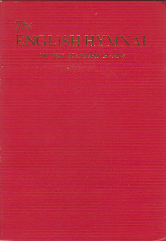 The ENGLISH HYMNAL 300 New Standard Hymns
