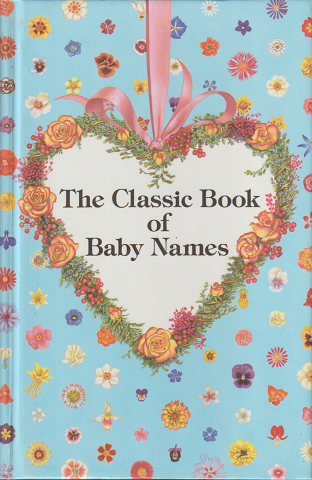 The Classic Book of Baby Names