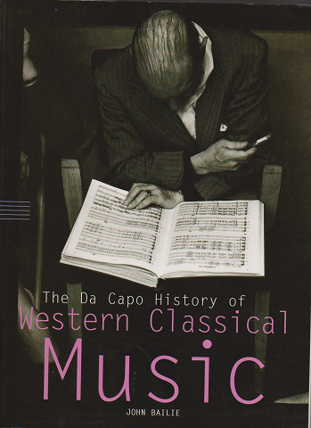 The Da Capo History of Western Classical Music