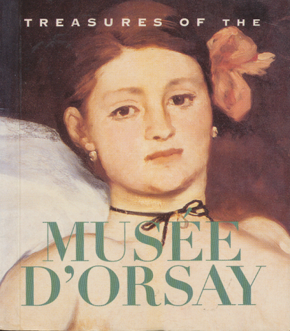 Treasures of the MUSEE D' ORSAY
