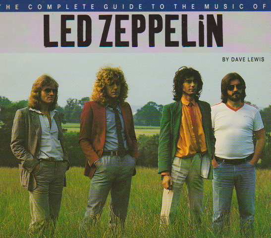 THE COMPLETE GUIDE TO THE MUSIC OF LED ZEPPELIN