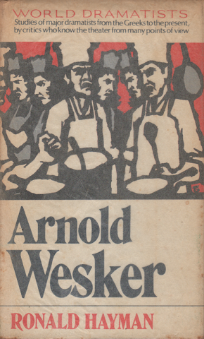 ARNOLD WESKER (WORLD DRAMATISTS)