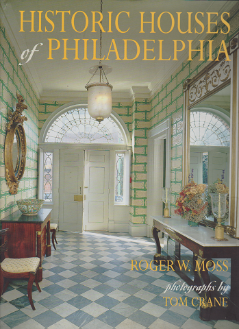 HISTORIC HOUSES of PHILADELPHIA