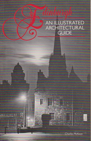 Edihburgh An Illustrated Architectural Guide