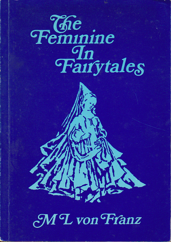 The Feminine In Fairytales