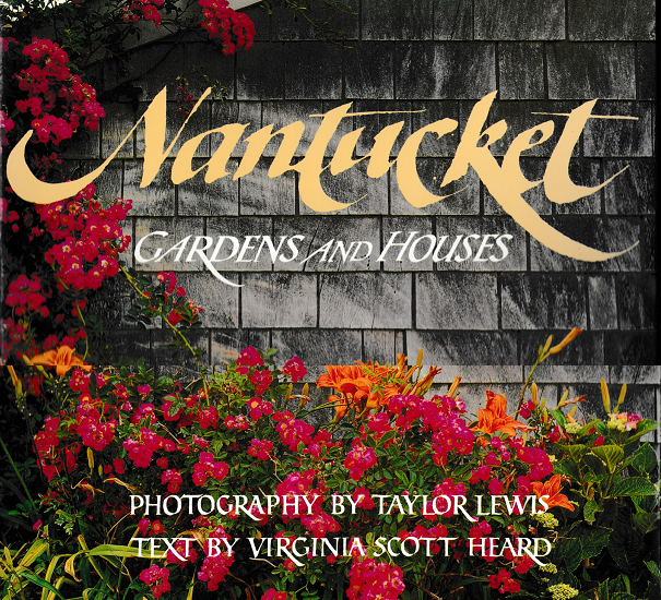 Nantucket Gardens and Houses