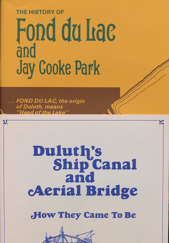 The History of Fond du Lac and Jay Cooke Park/Duluth's Ship Canal and Aerial Bridge