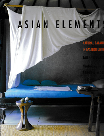 ASIAN ELEMENTS  Natural Balance in Eastern Living