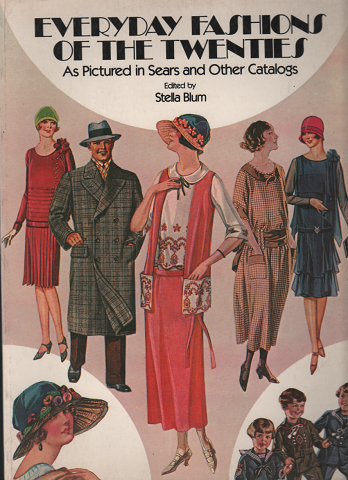 洋書 Everyday Fashions Of The Twenties As Pictured in Sears and Other Catalogs