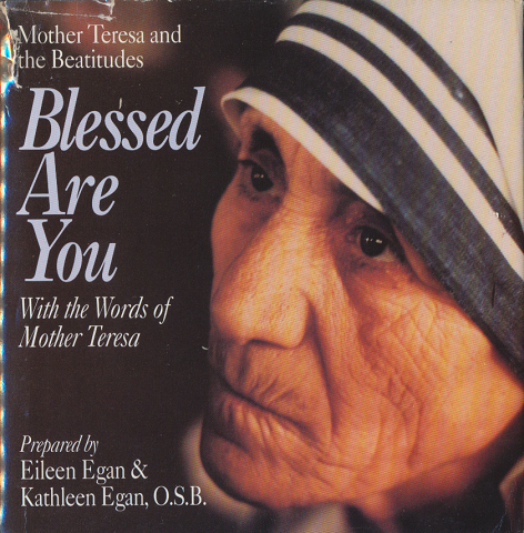 Blessed Are You  With the Words of Mother Teresa