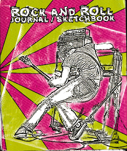 ROCK AND ROLL Journal/Sketchbook