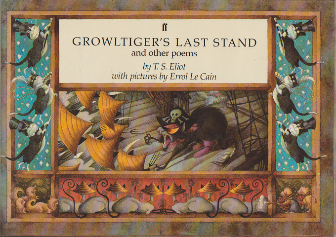 Growltiger's Last Stand and otther poems